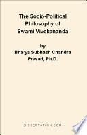 The Socio Political Philosophy of Swami Vivekananda