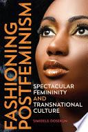 Fashioning Postfeminism