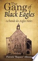 The Gang Of Black Eagles