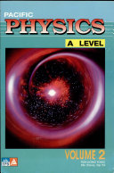 Pacific  A  Level Physics Volume 2
