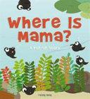 Where Is Mama