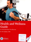 Health and Wellness Guide for the Volunteer Fire Service