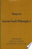 Essays in Ancient Greek Philosophy I
