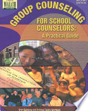 Group Counseling for School Counselors Book