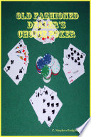 Old Fashioned Dealer's Choice Poker