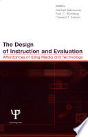 The Design of Instruction and Evaluation