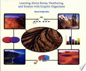 Learning About Rocks, Weathering, and Erosion with Graphic Organizers