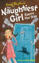 Naughtiest Girl 7: Naughtiest Girl Saves The Day Pdf/ePub eBook