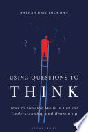 Using Questions to Think