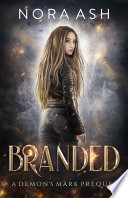 Branded: A Demon's Mark Prequel