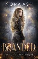Branded: A Demon's Mark Prequel Pdf/ePub eBook