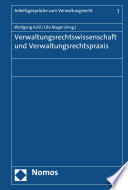 Verwaltungsrechtswissenschaft und Verwaltungsrechtspraxis