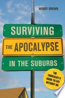 Surviving the Apocalypse in the Suburbs Book