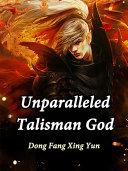 Unparalleled Talisman God