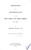 Impressions and Experiences of the West Indies and North America in 1849