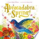 Abracadabra  It s Spring