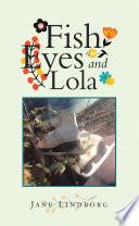 Fish Eyes And Lola PDF