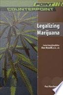 Legalizing Marijuana