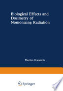Biological Effects and Dosimetry of Nonionizing Radiation