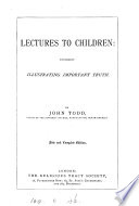 New and complete ed  Lectures to children
