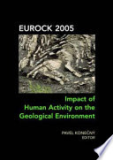 Impact of Human Activity on the Geological Environment EUROCK 2005 Book