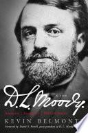 D L  Moody   A Life