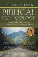 Biblical Eschatology: Pdf/ePub eBook
