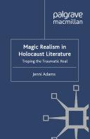 Magic Realism in Holocaust Literature