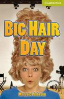 Big Hair Day Starter Beginner