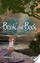 To The Brink And Back