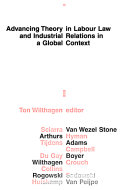 Advancing Theory in Labour Law and Industrial Relations in a Global Context Book