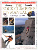 The Rock Climber s Manual