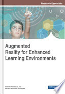 Augmented Reality For Enhanced Learning Environments Book PDF