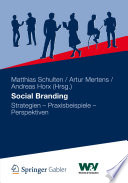 Social Branding  : Strategien - Praxisbeispiele - Perspektiven
