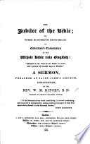 The Jubilee of the Bible; Or, Three Hundredth Anniversary of Coverdale's Translation of the Whole Bible ... A Sermon [on Jer. Iii. 24] Preached at ... Cheltenham