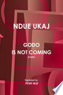 Godo is Not Coming - Poetry -