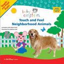Touch and Feel Neighborhood Animals