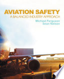 Aviation Safety: A Balanced Industry Approach
