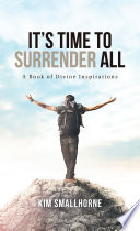 It   S Time to Surrender All Book PDF
