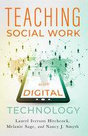 Teaching Social Work With Digital Technology