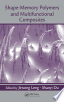Shape Memory Polymers And Multifunctional Composites Book PDF