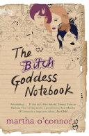 The Bitch Goddess Notebook