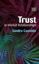 Trust in Market Relationships