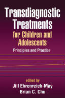 Transdiagnostic Treatments for Children and Adolescents