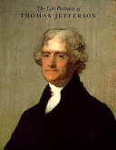 The Life Portraits of Thomas Jefferson