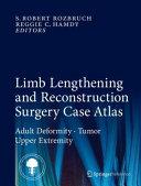 Limb Lengthening and Reconstruction Surgery Case Atlas