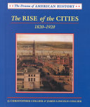 The Rise of the Cities  1820 1920