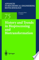 History And Trends In Bioprocessing And Biotransformation Book PDF