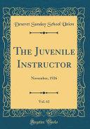 The Juvenile Instructor, Vol. 61