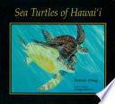 Sea Turtles of Hawaii